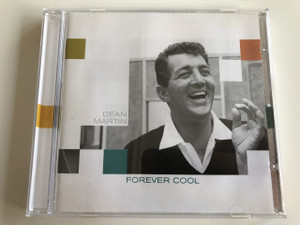 Dean Martin - Forever Cool / Ain't that a kick in the head, Baby-O, Just in Time, King of the road / American singer, actor and comedian from Italian origin (5099950345229)