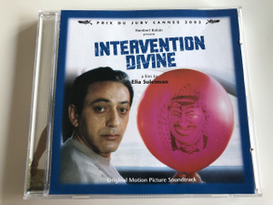 Intervention Divine - a film by Elia Suleiman / Original Motion Picture Soundtrack / AUDIO CD 2002 / Pix Du Jury Cannes / Humbert Balsan present / (5050466298720)