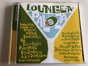 Lounge-A-Palooza / AUDIO CD 1997 / Rest here / Producers: David Konjoyan, Bill Forman, Rob Seidenberg (720616207227)