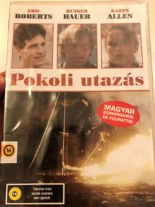 Voyage DVD 1993 Pokoli utazás / Directed by John Mackenzie / Starring: Rutger Hauer, Eric Roberts, Karen Allen (5999553600827)