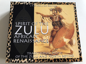 Spirit Of The Zulu African Renaissance - Traditional Music of the Zulu and North Sotho (076119429926)