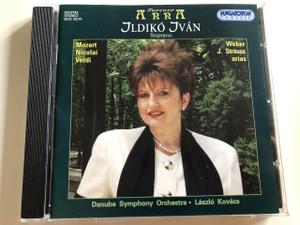 Forever Anna - Ilidkó Iván Soprano / Mozart, Nicolai, Verdi, Weber, J. Strauss arias / Danube Symphony Orchestra / Conducted by László Kovács / Hungaroton Classic / HCD 32173 (5991813217325)