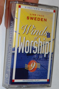 Winds of Worship 9 / Live from Sweden Christian Praise and Worship Audio Cassette Tape Extended Play / Vineyard Music (601212925145)