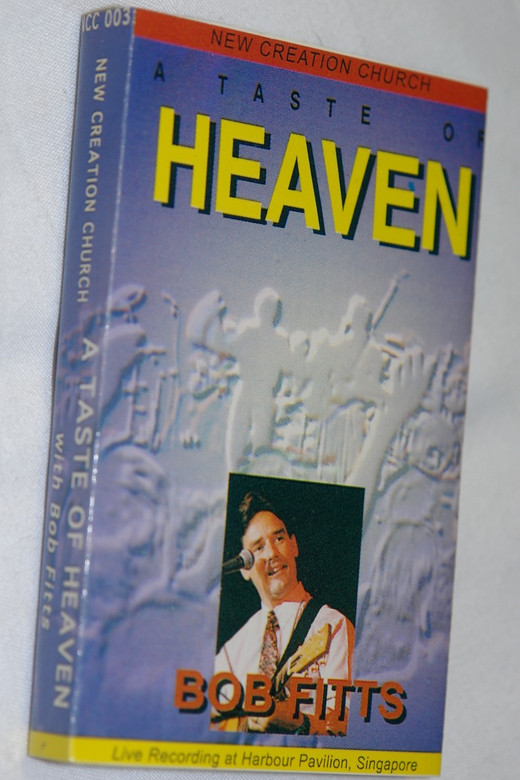 A Taste of Heaven LIVE Praise & Worship with Bob Fitts / Audio Cassette / New Creation Church / Live Recording at Harbour Pavilion 1996 / Executive Producer: Joseph Prince (HeavenBobFittsAC)