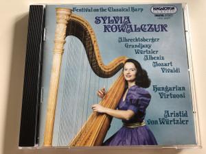 Festival on the Classical Harp / Sylvia Kowalczuk / Audio CD 1995 / Albrechtsberger, Grandjany, Würtzler, Albeniz, Mozart, Vivaldi / Hungarian Virtuosi, Aristid von Würtzler / Hungaroton Classic / HCD 31577 (5991813157720)