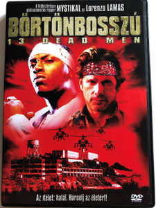 13 Dead Men DVD 2003 Börtönbosszú / Directed by Art Camacho / Starring: Mystikal, Lorenzo Lamas (5999545581820)