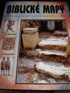 Czech Bible Maps / Biblicke Mapy - Chronolgicky prehled - zemepisny rejtrik /...