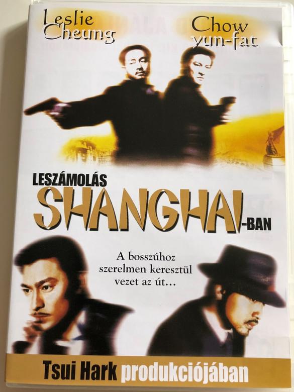 Shanghai Grand (新上海灘) DVD 1996 Leszámolás Sanghajban / Directed by Man Kit Poon / Starring: Andy Lau Leslie Cheung Ning Jing / San Seong Hoi Taan (5999881068177)