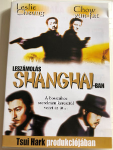 Shanghai Grand (新上海灘) DVD 1996 Leszámolás Sanghajban / Directed by Man Kit Poon / Starring: Andy Lau Leslie Cheung Ning Jing / San Seong Hoi Taan (5999881068177)