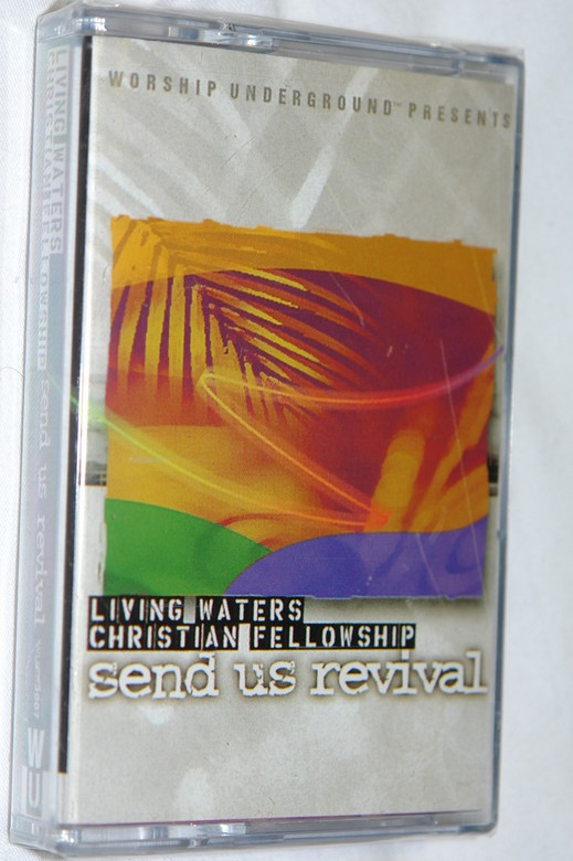 Send Us Revival / Living Waters Christian Fellowship / Worship Underground / Christian Praise and Worship - Audio Cassette (5550178036)
