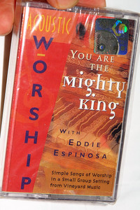 You Are The Mighty King - Acoustic Worship With Eddie Espinosa / Vineyard Music Group / Audio Cassette (601212920348)