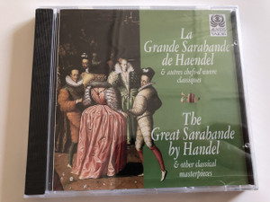 The Great Sarabande by Handel & other Classical Masterpieces / Audio CD 1996 / Leopoldinum Chamber Orchestra / Conducted by Karol Teutsch / Handel, Pachelbel, Albinoni, Vivaldi, Corelli, Bach, Mozart, Beethoven, Haydn / Auvidis (3298490046760)