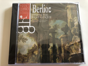 Hector Berlioz: Symphonie Fantastique Op. 14 / Audio CD 1994 / Süddeutsche Philharmoniker / Conducted by Alberto Lizzio / Point Classics (078736416327)