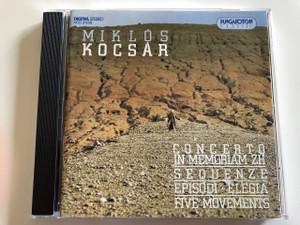 Miklós Kocsár Concerto In Memoriam ZH / Sequenze / Episodi / Elégia / Five Movemets / Liszt Ferenc Chamber Orchestra / Conducted by Miklós Kocsár / Hungaroton Classic / HCD 31188 (5991813118820)