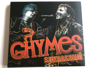 Ghymes - Szikraszemű (Spark-eyed) / Audio CD 2010 / Music directors Szarka Tamás, Szarka Gyula / Universal Music (602527529912)