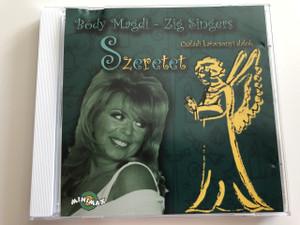 Bódy Magdi - Zig Singers - Christmas songs / Szeretet - Családi karácsonyi dalok / Audio CD Madó Music (5998498100706)