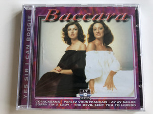 Baccara - Yes sir I can boogie / Audio CD 1999 / Copacabana - Parlez Vous Francais - Ay Ay Sailor - Sorry I'm a Lady / L.T. Series / LT 5114 (8712273051147)