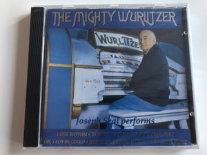 Joseph Seal performs The Mighty Wurlitzer / Audio CD 1994 / I got rhythm - In the still of the night - Star Dust / Castle Communications / MACCD 151 (5026389515121)