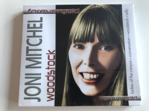 Joni Mitchell - Woodstock / Forevergold / Audio CD 2005 / ladies of the canyon - Conversation - woodstock - willy (5399827010725)