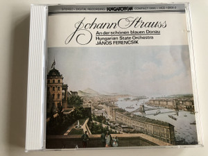 Johann Strauss - An der schönen blauen Donau (The blue Danube) / Audio CD / Hungarian State Orchestra / Conducted by János Ferencsik / Hungaroton / HCD 12600-2 (HCD12600-2)