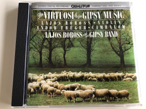Lajos Boross and his Gipsy Band / Audio CD Lajos Boross - Violin, Andor Tréger - Cymbalo / The Virtuosi of the Gipsy Music / Hungarian songs, folk songs and arrangements / Qualiton / HCD 10212-2 (5991811021221)