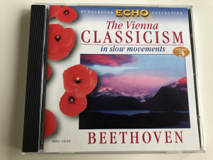 The Vienna Classicism in Slow movements Vol 3. / Beethoven / Hungaroton Echo Collection / HRC 1049 (5991810104925)