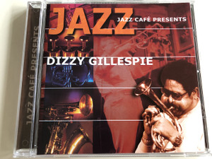 Jazz Café Presents : Dizzy Gillespie / Audio CD 2001 / Galaxy Music / 3899202 (8711638992026)
