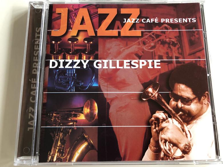 Jazz Café Presents : Dizzy Gillespie / Audio CD 2001 / Galaxy Music / 3899202 (8711638992026)