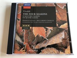 Decca / Vivaldi THE FOUR SEASONS / LE QUATTRO STAGIONI, LES QUATRE SAISONS / FRANCO GULLI - RICCARDO CHAILLY / I FILARMONICI DEL TEATRO COMUNALE DI BOLOGNA / AUDIO CD 1992 (028944822526)