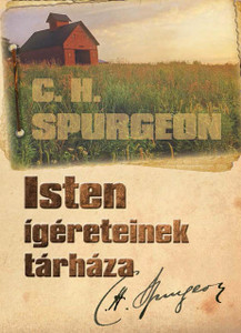 Isten ígéreteinek tárháza by C.H. Spurgeon - Hungarian translation of Checkbook of the Bank of Faith / A short reading for every day