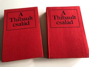 Roger Martin du Gard - A Thibault család I-II. / Hungarian Language Edition of Les Thibault (The Thibaults) / Fordítók: Benedek Marcell / Kiadó: Magyar Helikon 1973