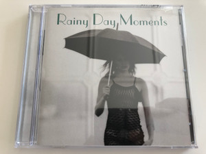 Rainy Day Moments / Savoy Jazz / Audio CD 2003 / If romance had a soundtrack... this would be it! (795041720825)