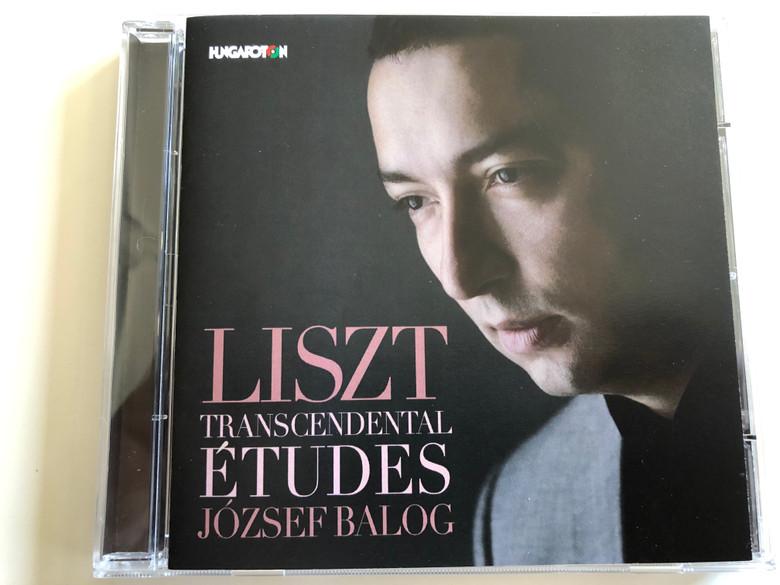 Liszt - Transcendental Études / József Balog - piano / Audio CD 2014 / Hungaroton HCD 32736 (5991813273628)