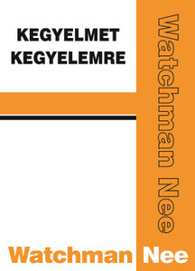 "Kegyelmet kegyelemre by Watchman Nee - Hungarian translation of Grace for Grace / ""For of his fulness we all received, and grace for grace"" (John 1.16) May we bow and worship the Lord of grace!"