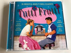 Tutti Frutti 26 ORIGINAl ROCK 'N' ROLL CLASSICS / FEATURING: ELVIS PRESLEY, LITTLE RICHARD, FATS DOMINO, CARL PERKINS, BILL HALEY / AUDIO CD 2006 (5050824139825)