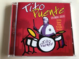 Tito Puente / Ten Timbale Greats Inculing Caravan, El Yoyo, Por Tu Amor, Ricci Ricci / AUDIO CD 2004 / Ernesto Antonio Puente Jr.: an American Latin bandleader, jazz, salsa and mambo musician (5029248153922)
