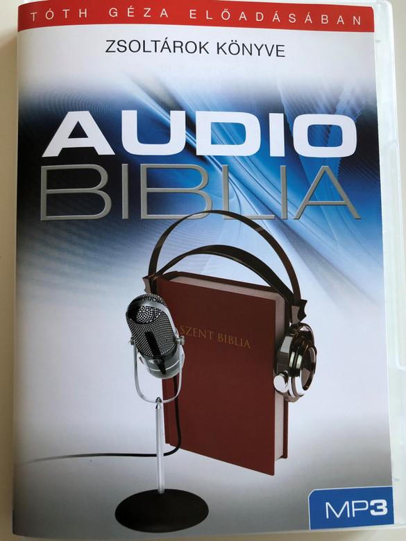 Audio Biblia - Zsoltárok könyve / Tóth Géza előadásában / Hungarian language Audio Bible - The Book of Psalms / Read by Tóth Géza / MP3 Audio CD 2010 / AudioBiblia.hu