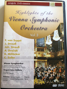 Highlights Of The Vienna Symphonic Orchestra Vol. 3 DVD 2001 / F. Von Suppé, J. Strauß, Joh. Strauß, A. Dvořák, K. Millöcker, C. Zeller / Vienna Symphonic orchestra - Conducted by Heinz Wallberg / Sylvia Geszty Soprano, Adolf Dallapozza Tenor (4028462600039)