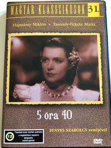 5 óra 40 DVD 1939 / Directed by Tóth Endre / Starring: Hajmássy Miklós, Tasnády-Fekete Mária / First Hungarian crime film / Hungarian Classics 31. (5999551920774)