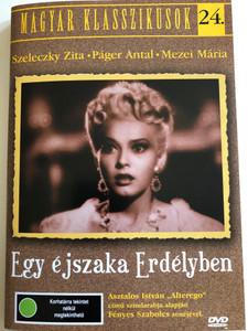 Egy éjszaka Erdélyben DVD 1941 One night in Transylvania / Directed by Bán Frigyes / Starring: Szeleczky Zita, Páger Antal, Mezei Mária (5999551920750)