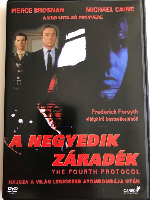 The Fourth Protocol DVD 1987 A negyedik záradék / Directed by John Mackenzie / Starring: Pierce Brosnan, Michael Caine / Based on Frederick Forsyth's bestseller (5999546330342)
