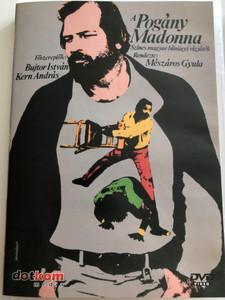A Pogány Madonna DVD 1981 / Directed by Mészáros Gyula / Starring: Bujtor István, Kern András, Bánhidi László, Kállai Ferenc, Zenthe Ferenc / Hungarian crime-comedy (5996051436309)