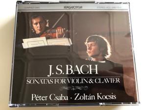 Johann Sebastian Bach – Sonatas For Violin & Clavier / 2x Audio CD / Péter Csaba violin, Zoltán Kocsis piano / Hungaroton / HCD 12421-22-2 (HCD12421-22-2)