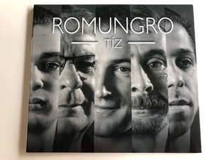 Romungro - Tíz / Audio CD 2018 / Romungro Gypsy Band 10th year anniversary CD / Gryllus (5999885934737)