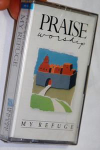 Praise Worship - My Refuge 1989 / Hosanna Music - Audio Cassette / Christian Live Praise and Worship Music