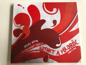 Novák Péter és a kulturált társulat - Üzenet a földről / Audio CD 2016 / Vers & Zene / Weöres Sándor megzenésített versei a Kultúrpart előadásában / Gryllus GCD 179 (5999885934508)