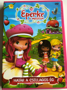 Strawberry Shortcake: Sky's the Limit DVD 2009 Eperke a mozifilm: Határ a csillagos ég / Directed by Michael Hack, Mucci Fassett (5996473009112)