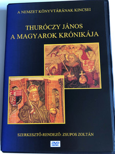 A magyarok Krónikája - Thuróczy János DVD / Directed & Edited by Zsupos Zoltán / The Chronicle of the Hungarians / 3-part video presentation of the Thuróczy-chronicle / Chronica Hungarorum / BET0165