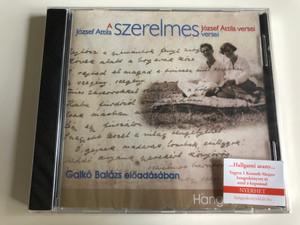 József Attila Szerelmes versei / Love poems of poet József Attila / Audio CD 2015 / Read by Galkó Balázs Előadásában / Hangoskönyv klub / Kossuth (9789630982238)