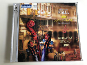 Alessandro Rolla: Trio Concertante Op. 1 (complete) / Audio CD SET 2002 / Budapest String Trio: Ferenc Kiss violin, Sándor Papp viola, Balázs Kántor cello / Hungaroton Classic / HCD 32020-21 / 2CD  (5991813202024)